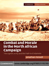 Combat and Morale in the North African Campaign (eBook): The Eighth Army and the Path to El Alamein