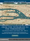 From the Tetrarchs to the Theodosians (eBook): Later Roman History and Culture, 284–450 CE
