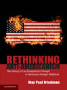 Rethinking Anti-Americanism eBook