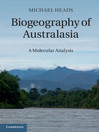 Biogeography of Australasia (eBook): A Molecular Analysis