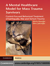 A Mental Healthcare Model for Mass Trauma Survivors (eBook): Control-Focused Behavioral Treatment of Earthquake, War and Torture Trauma