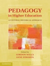 Pedagogy in Higher Education (eBook): A Cultural Historical Approach