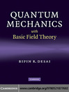 Quantum Mechanics with Basic Field Theory (eBook)