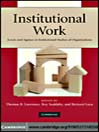 Institutional Work (eBook): Actors and Agency in Institutional Studies of Organizations