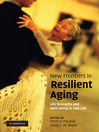 New Frontiers in Resilient Aging (eBook)