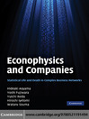 Econophysics and Companies (eBook): Statistical Life and Death in Complex Business Networks