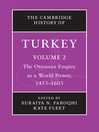 The Cambridge History of Turkey (eBook): Cambridge History of Turkey Series, Book 2