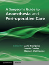 A Surgeon's Guide to Anaesthesia and Perioperative Care (eBook)