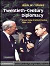Twentieth-Century Diplomacy (eBook)