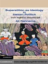 Superstition as Ideology in Iranian Politics (eBook): From Majlesi to Ahmadinejad