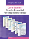 Stahl's Essential Psychopharmacology (eBook): Case Studies