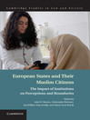 European States and their Muslim Citizens (eBook): The Impact of Institutions on Perceptions and Boundaries