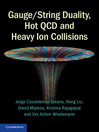 Gauge/String Duality, Hot QCD and Heavy Ion Collisions (eBook)