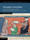 Templar Families (eBook): Cambridge Studies in Medieval Life and Thought: Fourth Series, Book 79