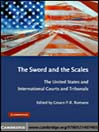 The Sword and the Scales (eBook): The United States and International Courts and Tribunals
