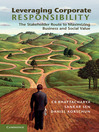 Leveraging Corporate Responsibility (eBook): The Stakeholder Route to Maximizing Business and Social Value