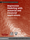 Regression Modeling with Actuarial and Financial Applications (eBook)