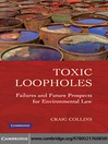Toxic Loopholes (eBook): Failures and Future Prospects for Environmental Law