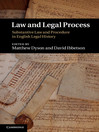 Law and Legal Process (eBook): Substantive Law and Procedure in English Legal History