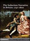 The Seduction Narrative in Britain, 1747-1800 (eBook)
