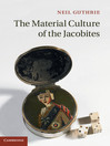 The Material Culture of the Jacobites (eBook)