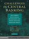 Challenges in Central Banking (eBook): The Current Institutional Environment and Forces Affecting Monetary Policy