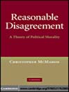 Reasonable Disagreement (eBook): A Theory of Political Morality