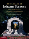 The Legacy of Johann Strauss (eBook): Political Influence and Twentieth-Century Identity