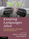 Keeping Languages Alive (eBook): Documentation, Pedagogy and Revitalization