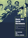 Music and Social Movements (eBook): Mobilizing Traditions in the Twentieth Century
