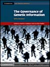 The Governance of Genetic Information (eBook): Who Decides?