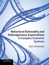 Behavioral Rationality and Heterogeneous Expectations in Complex Economic Systems (eBook)