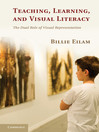 Teaching, Learning, and Visual Literacy (eBook)