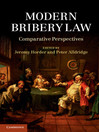 Modern Bribery Law  1 by Jeremy Horder eBook