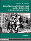 Samuel Johnson, the Ossian Fraud, and the Celtic Revival in Great Britain and Ireland (eBook)