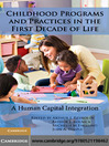 Childhood Programs and Practices in the First Decade of Life (eBook)