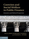 Coercion and Social Welfare in Public Finance (eBook): Economic and Political Perspectives