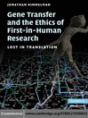 Gene Transfer and the Ethics of First-in-Human Research (eBook)
