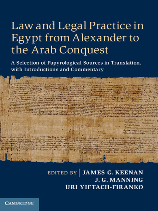 Law and Legal Practice in Egypt from Alexander to the Arab Conquest (eBook): A Selection of Papyrological Sources in Translation, with Introductions and Commentary
