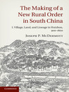 The Making of a New Rural Order in South China (eBook): I. Village, Land, and Lineage in Huizhou, 900–1600