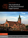 The Individual in the International Legal System (eBook): Continuity and Change in International Law