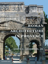 Roman Architecture in Provence (eBook)