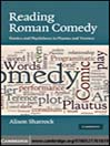 Reading Roman Comedy (eBook): Poetics and Playfulness in Plautus and Terence