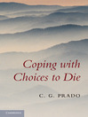 Coping with Choices to Die (eBook)