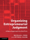 Organizing Entrepreneurial Judgment (eBook)