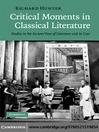 Critical Moments in Classical Literature (eBook): Studies in the Ancient View of Literature and its Uses