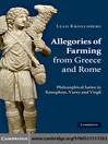 Allegories of Farming from Greece and Rome (eBook): Philosophical Satire in Xenophon, Varro, and Virgil
