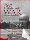 The 1967 Arab-Israeli War (eBook): Cambridge Middle East Studies Series, Book 36