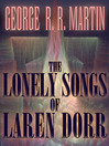The Lonely Songs of Laren Dorr (eBook)