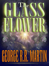The Glass Flower (eBook)